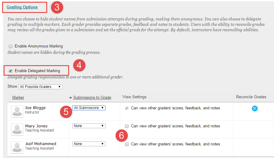 In Assessment setup screen, enabling delegated marking. Following steps three to six.
