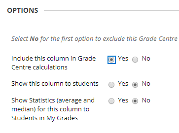 In the column options selecting Yes to include in the grade centre options