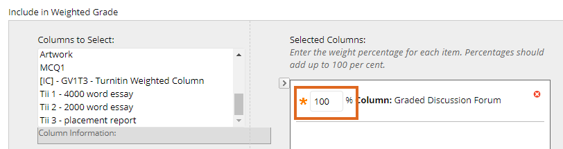 Making the weighting 100 per cent in the weighted column